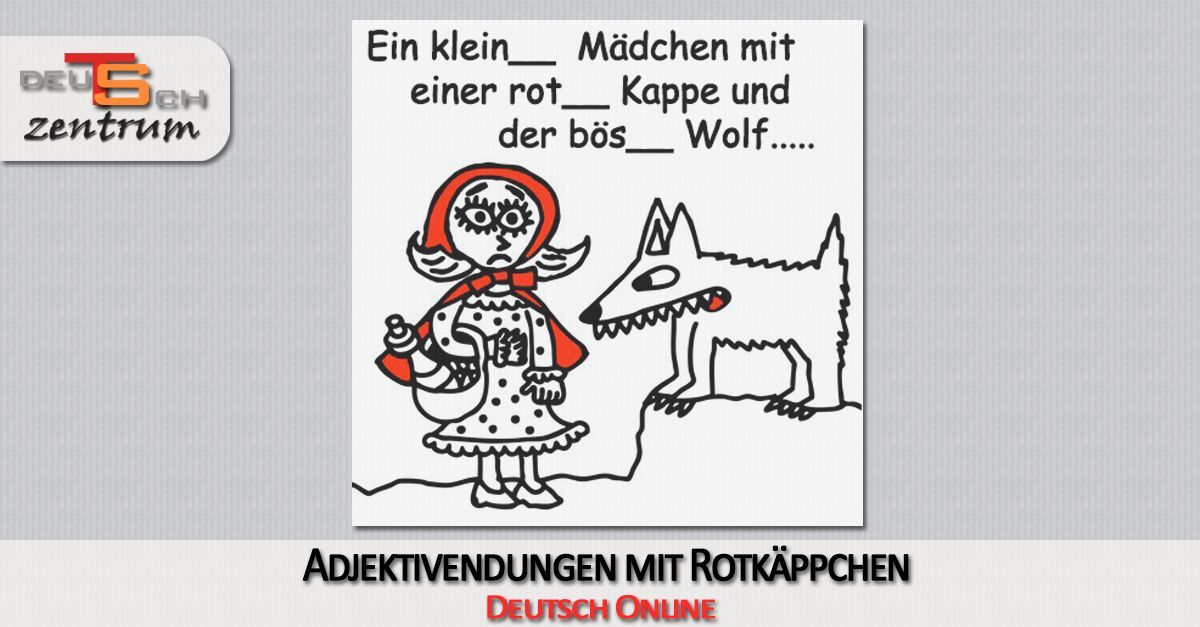 Adjective endings in German with Little Red Riding Hood - Adjektivendungen