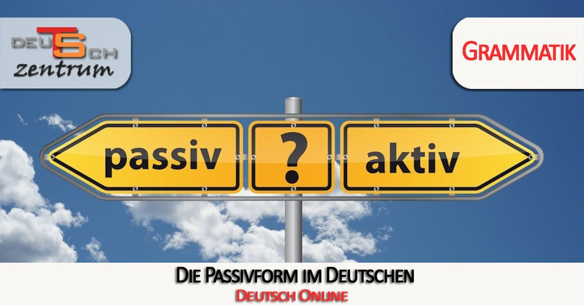 Online Passive Exercises in German - Das Passiv